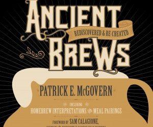 Древните напитки: Преоткрити и пресъздадени